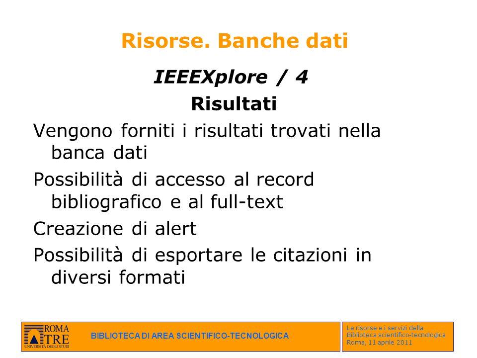Risorse. Banche dati IEEEXplore / 4 Risultati