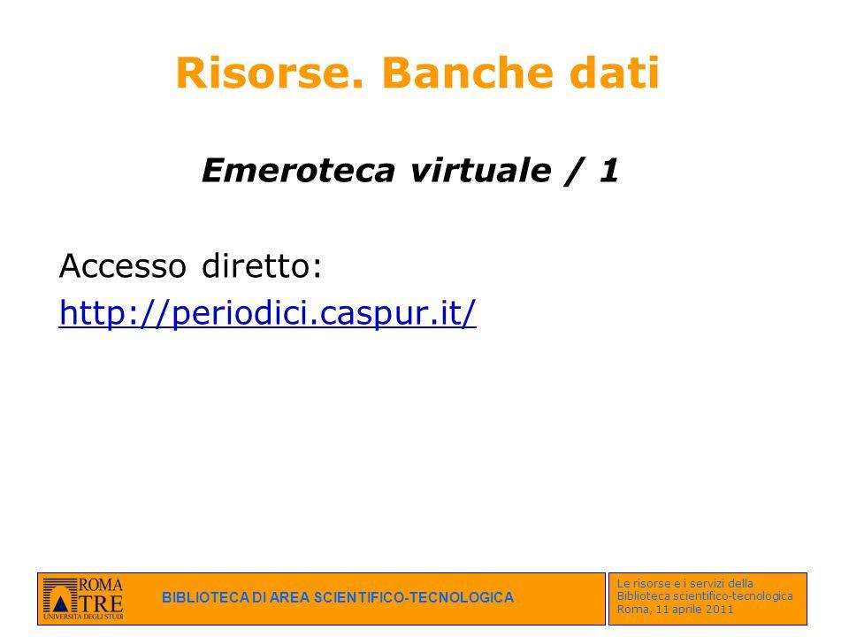 Risorse. Banche dati Emeroteca virtuale / 1 Accesso diretto: