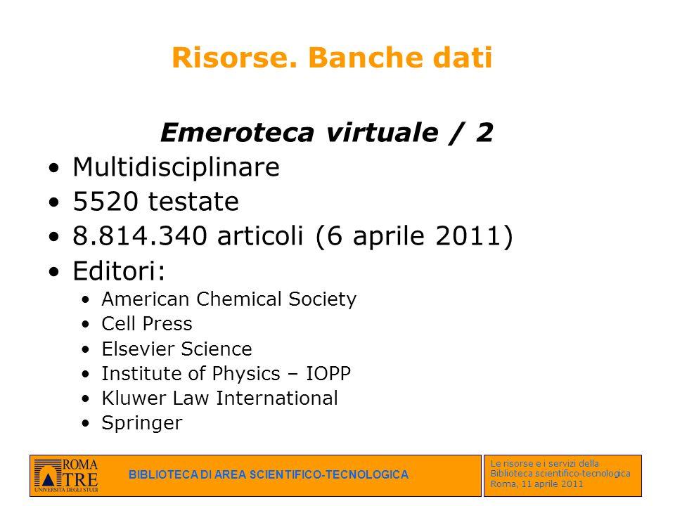 Risorse. Banche dati Emeroteca virtuale / 2 Multidisciplinare