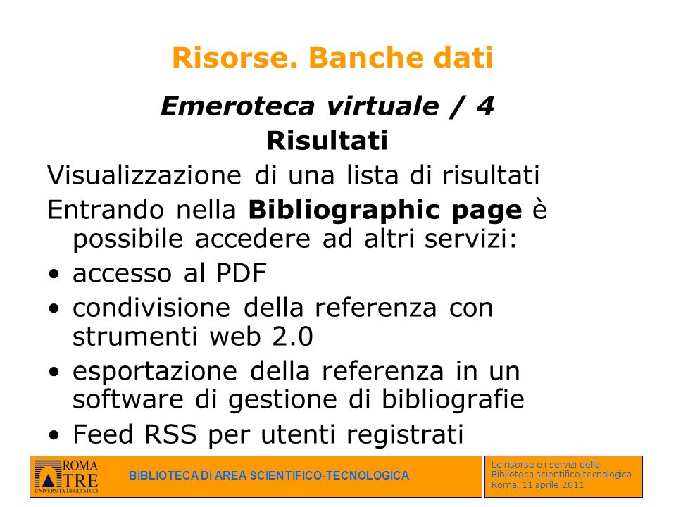Risorse. Banche dati Emeroteca virtuale / 4 Risultati