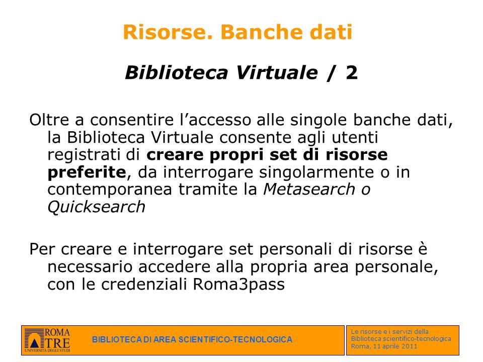 Risorse. Banche dati Biblioteca Virtuale / 2