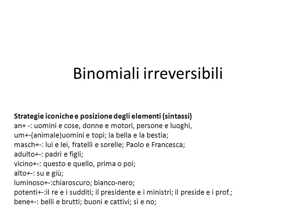 Binomiali irreversibili