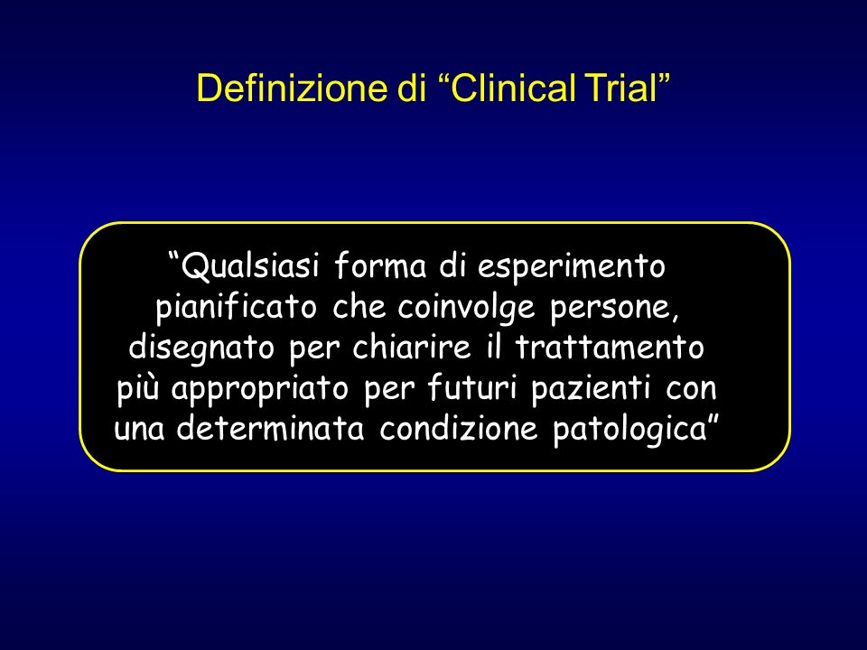 Definizione di Clinical Trial