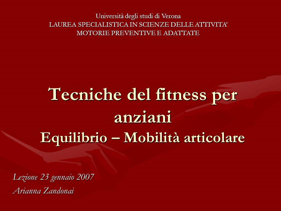 Tecniche del fitness per anziani Equilibrio – Mobilità articolare