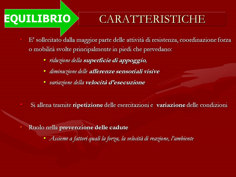 CARATTERISTICHE EQUILIBRIO