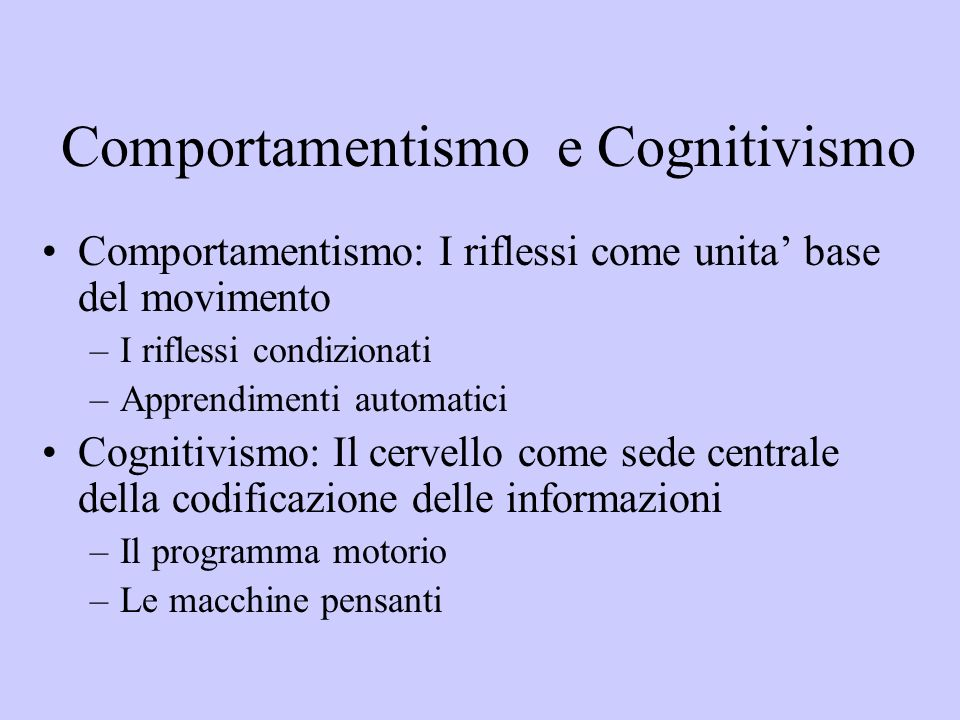 Comportamentismo e Cognitivismo