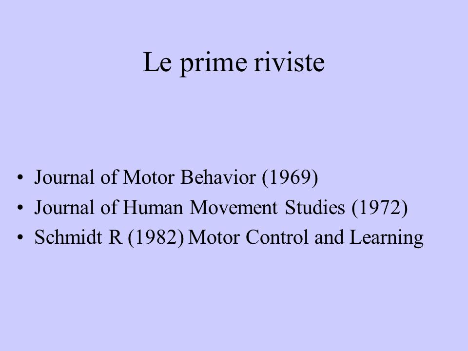 Le prime riviste Journal of Motor Behavior (1969)
