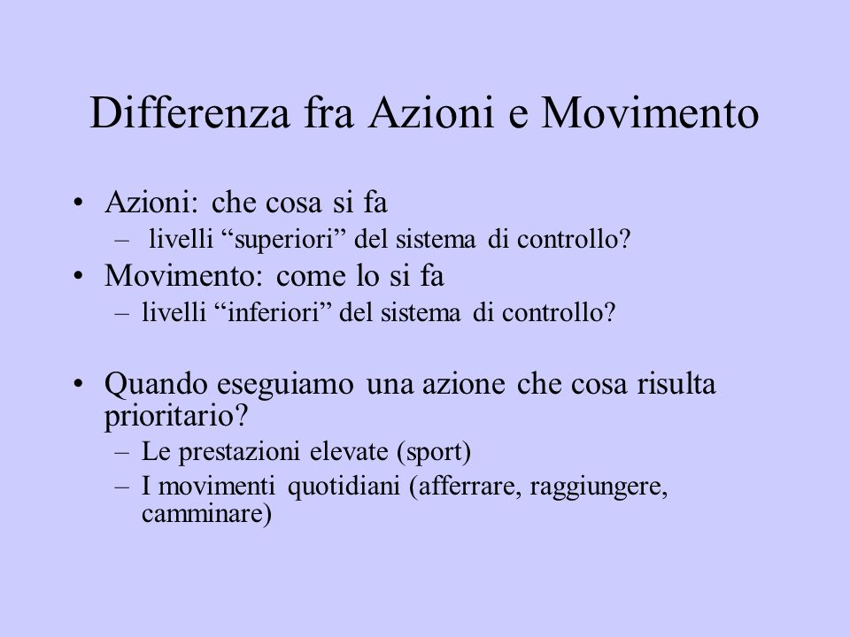 Differenza fra Azioni e Movimento