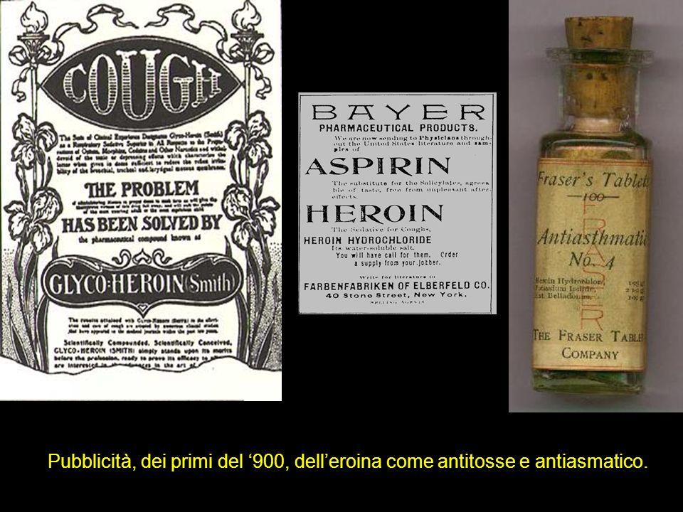 Pubblicità, dei primi del '900, dell'eroina come antitosse e antiasmatico.
