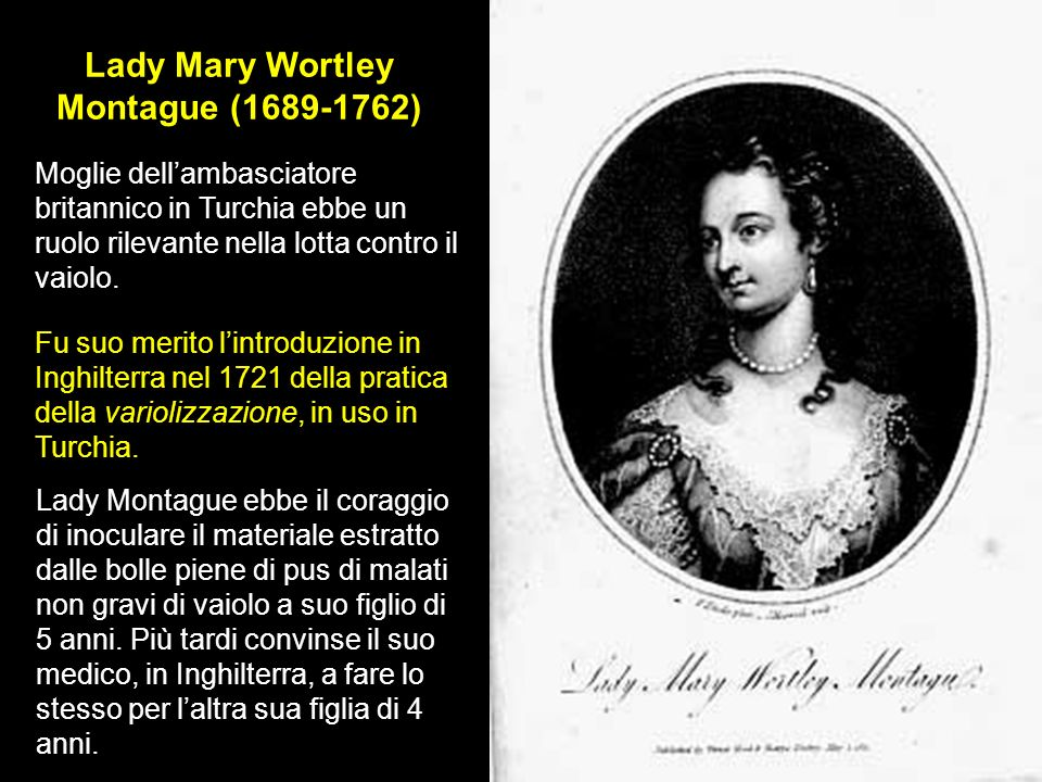 Lady Mary Wortley Montague ( )
