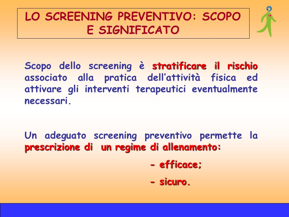LO SCREENING PREVENTIVO: SCOPO E SIGNIFICATO