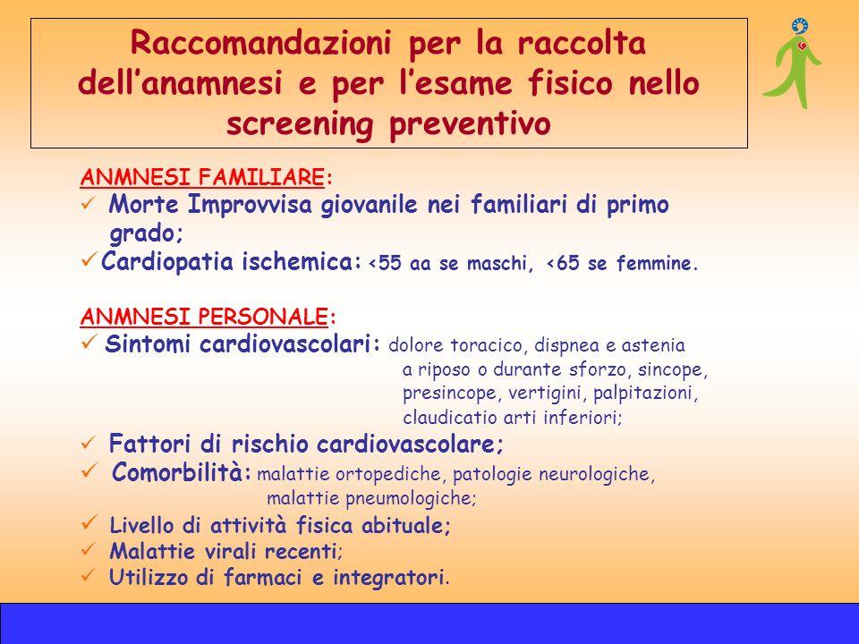 Raccomandazioni per la raccolta dell'anamnesi e per l'esame fisico nello screening preventivo