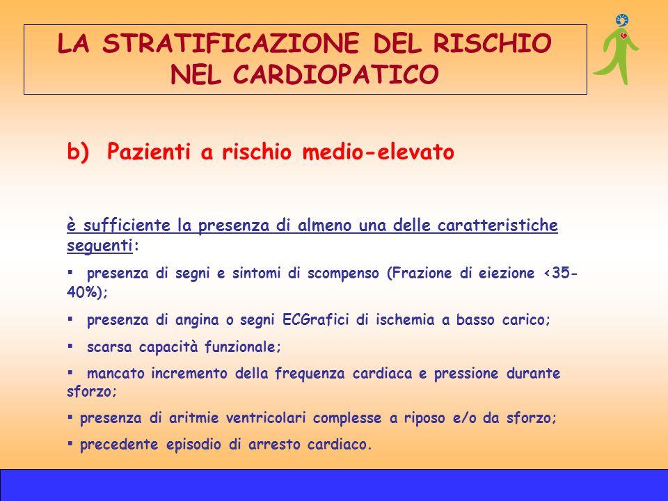 LA STRATIFICAZIONE DEL RISCHIO NEL CARDIOPATICO