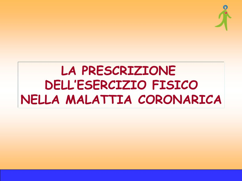 DELL'ESERCIZIO FISICO NELLA MALATTIA CORONARICA