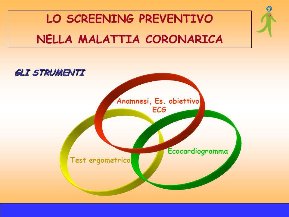 LO SCREENING PREVENTIVO NELLA MALATTIA CORONARICA