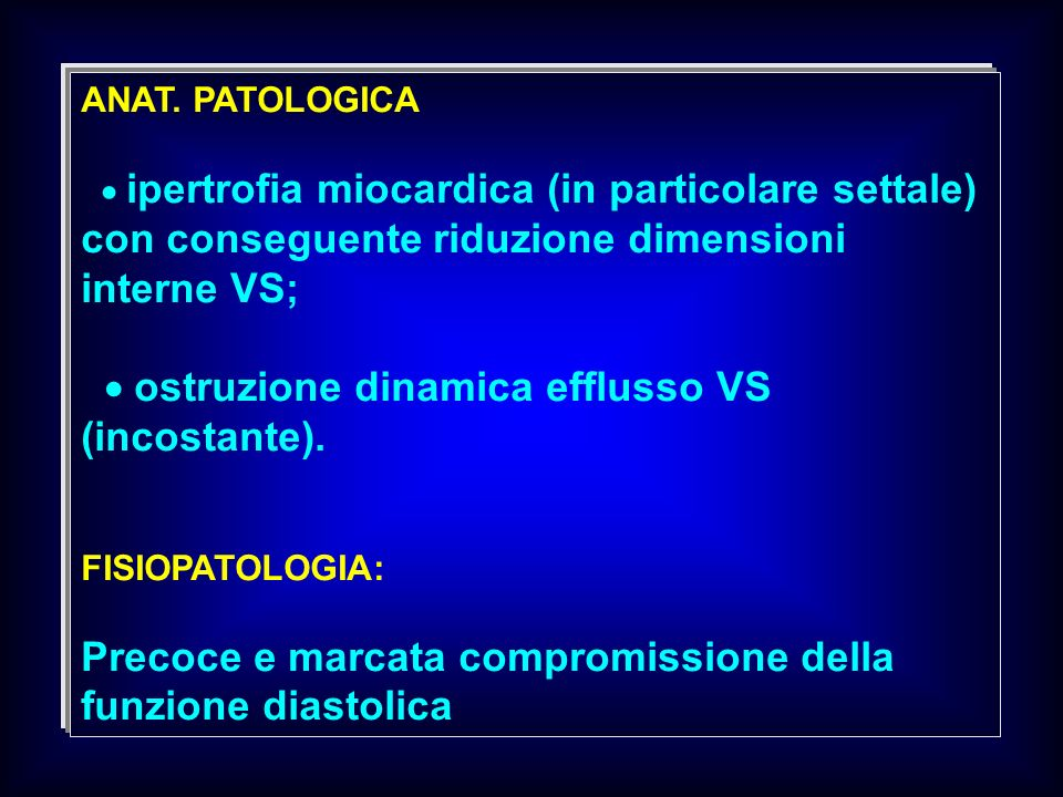  ostruzione dinamica efflusso VS (incostante).
