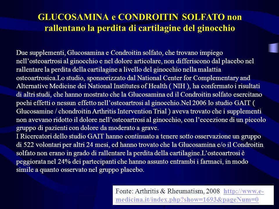 GLUCOSAMINA e CONDROITIN SOLFATO non rallentano la perdita di cartilagine del ginocchio
