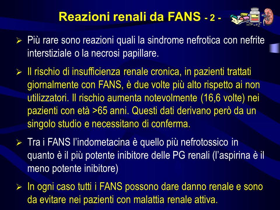 Reazioni renali da FANS - 2 -