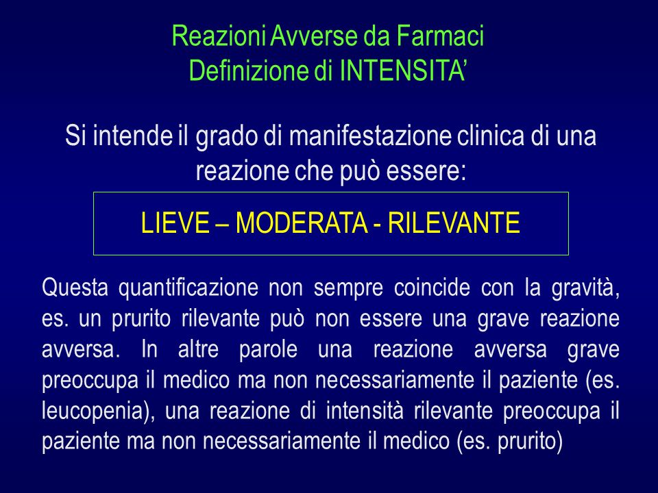 Reazioni Avverse da Farmaci Definizione di INTENSITA'