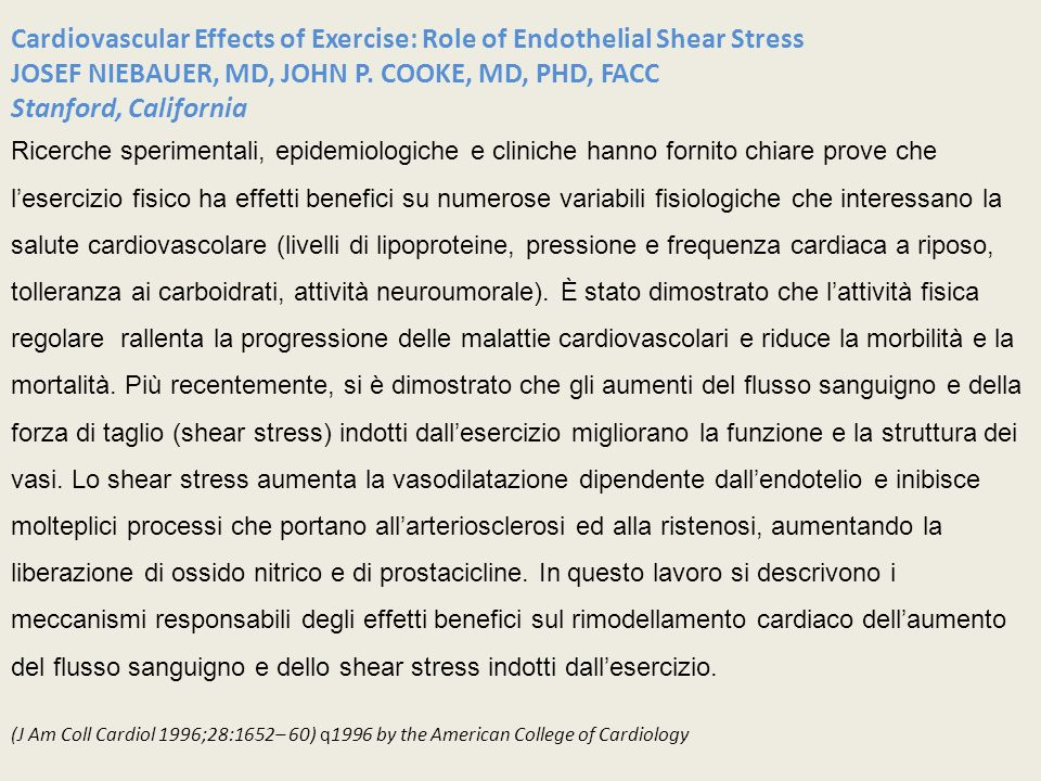 Cardiovascular Effects of Exercise: Role of Endothelial Shear Stress