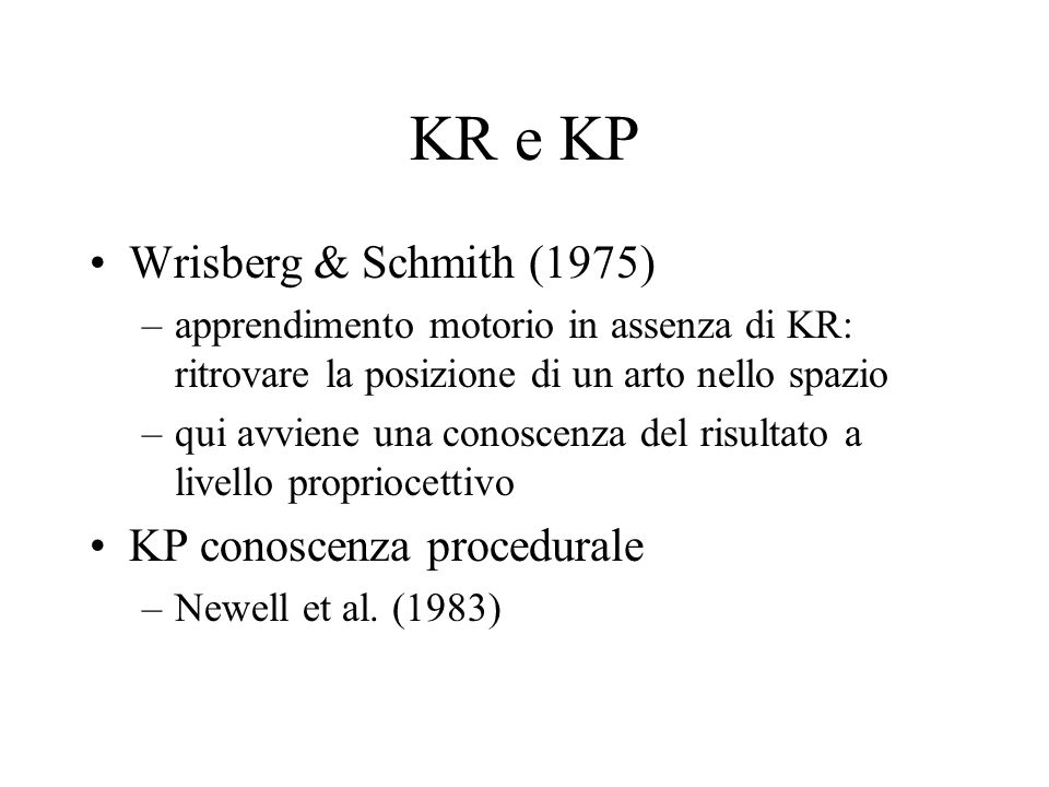 KR e KP Wrisberg & Schmith (1975) KP conoscenza procedurale