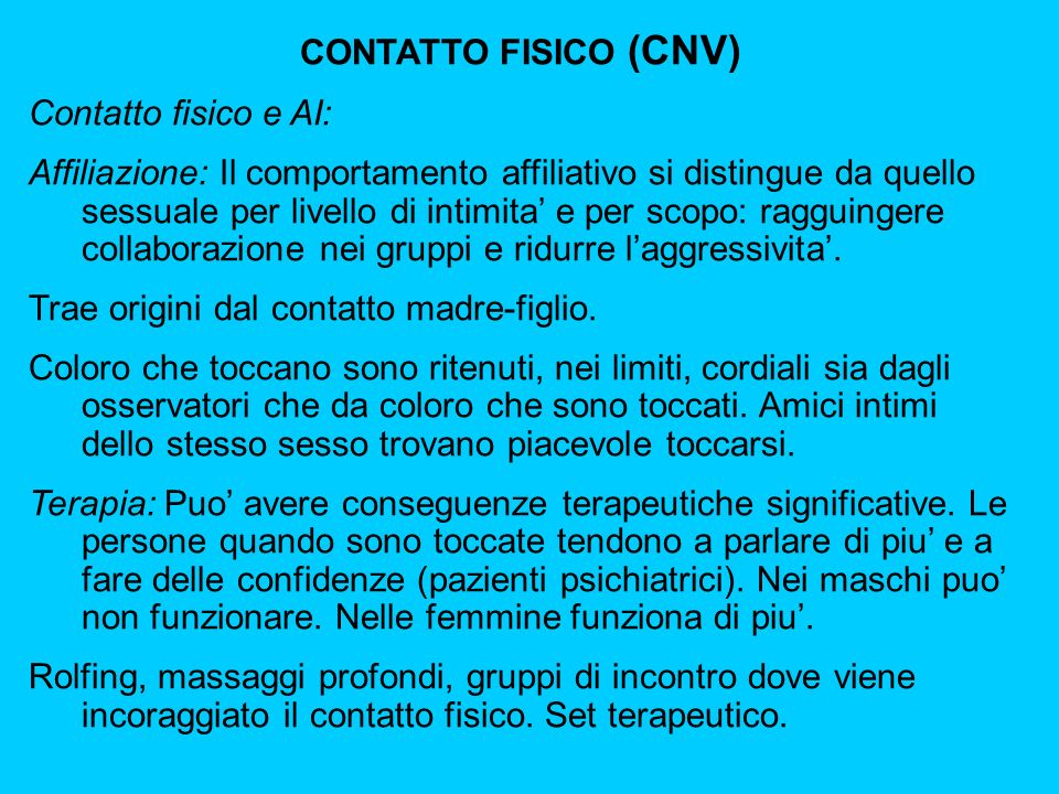CONTATTO FISICO (CNV) Contatto fisico e AI: