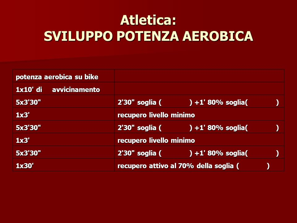 Atletica: SVILUPPO POTENZA AEROBICA