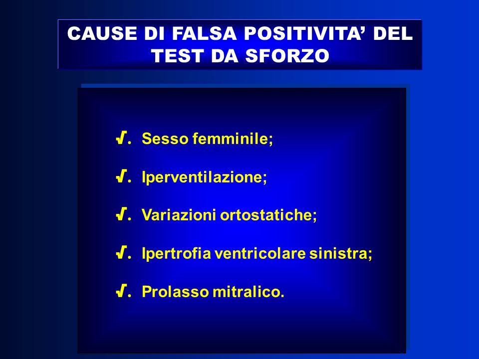 CAUSE DI FALSA POSITIVITA' DEL TEST DA SFORZO