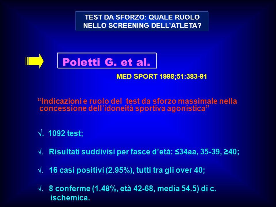 TEST DA SFORZO: QUALE RUOLO NELLO SCREENING DELL'ATLETA