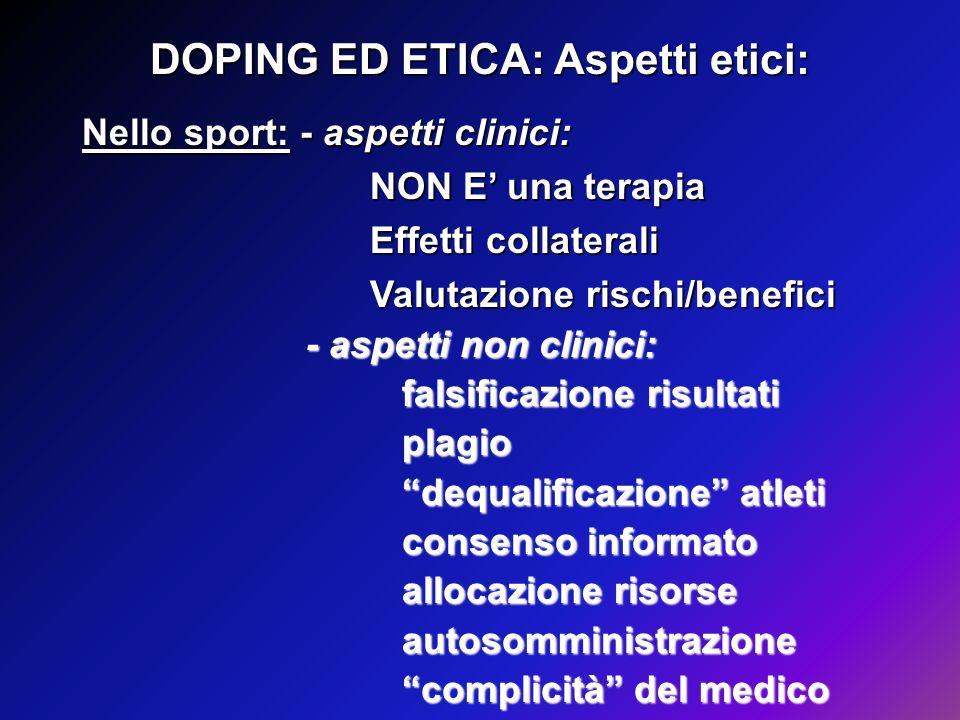 DOPING ED ETICA: Aspetti etici:
