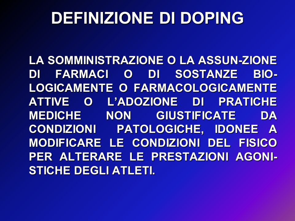 DEFINIZIONE DI DOPING