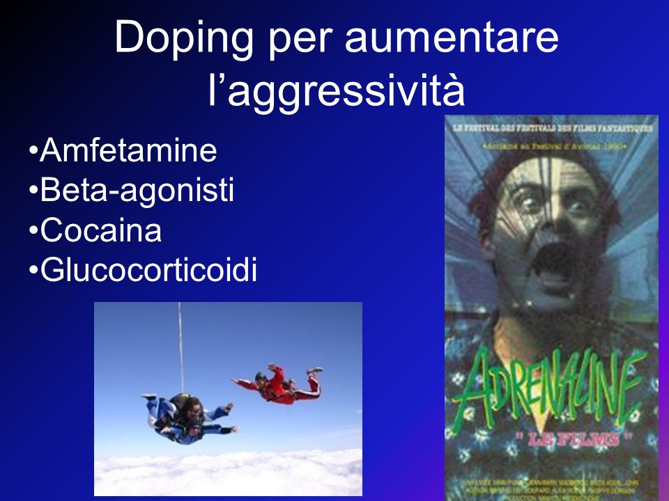 Doping per aumentare l'aggressività