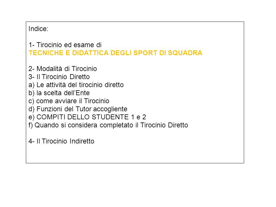 TECNICHE E DIDATTICA DEGLI SPORT DI SQUADRA 2- Modalità di Tirocinio