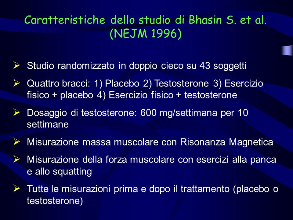 Caratteristiche dello studio di Bhasin S. et al. (NEJM 1996)