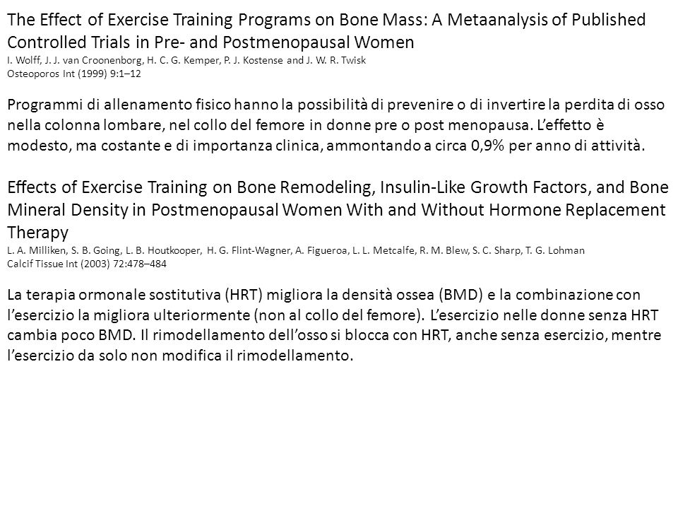 The Effect of Exercise Training Programs on Bone Mass: A Metaanalysis of Published Controlled Trials in Pre- and Postmenopausal Women