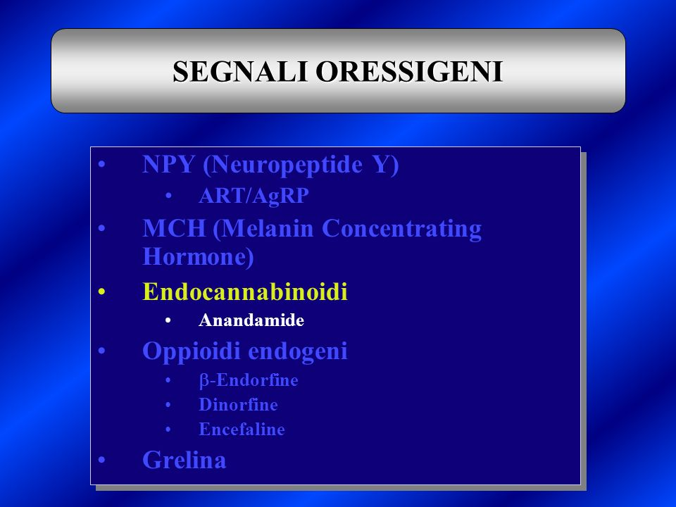 SEGNALI ORESSIGENI NPY (Neuropeptide Y)