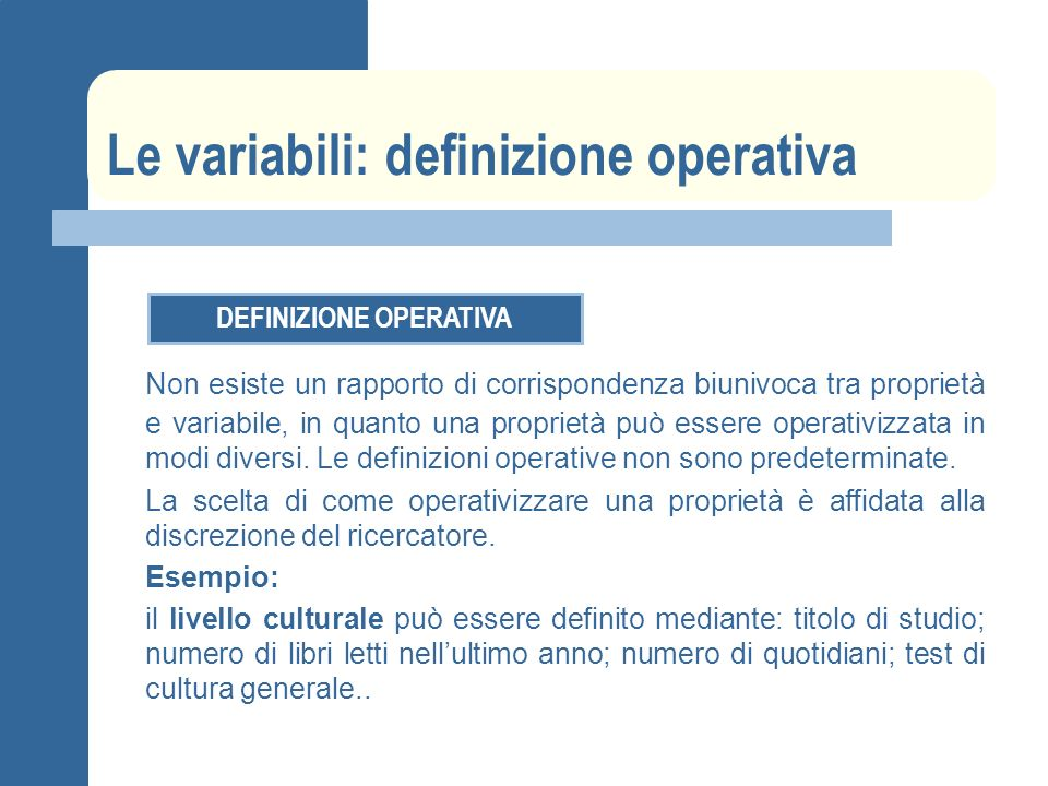 Le variabili: definizione operativa