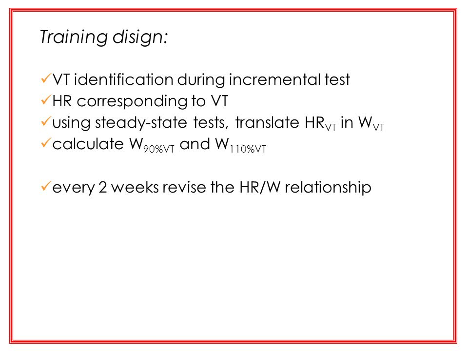 Training disign: VT identification during incremental test