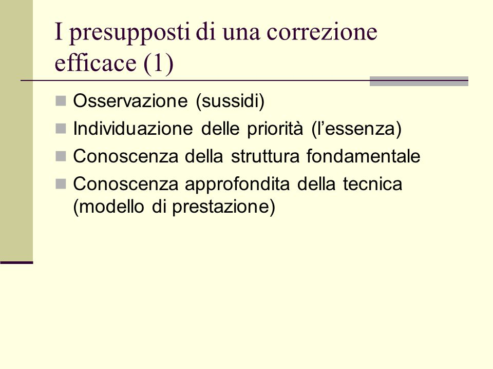I presupposti di una correzione efficace (1)