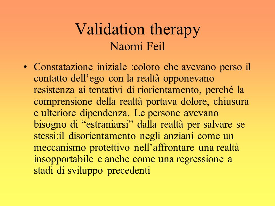 Validation therapy Naomi Feil