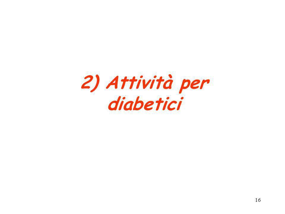 2) Attività per diabetici