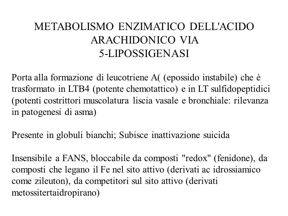 METABOLISMO ENZIMATICO DELL ACIDO ARACHIDONICO VIA