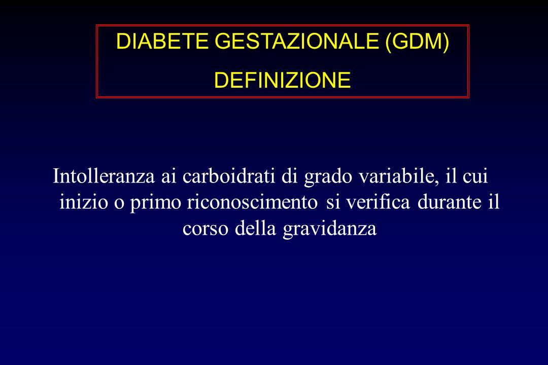 DIABETE GESTAZIONALE (GDM)