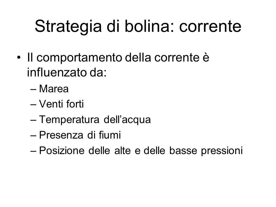 Strategia di bolina: corrente