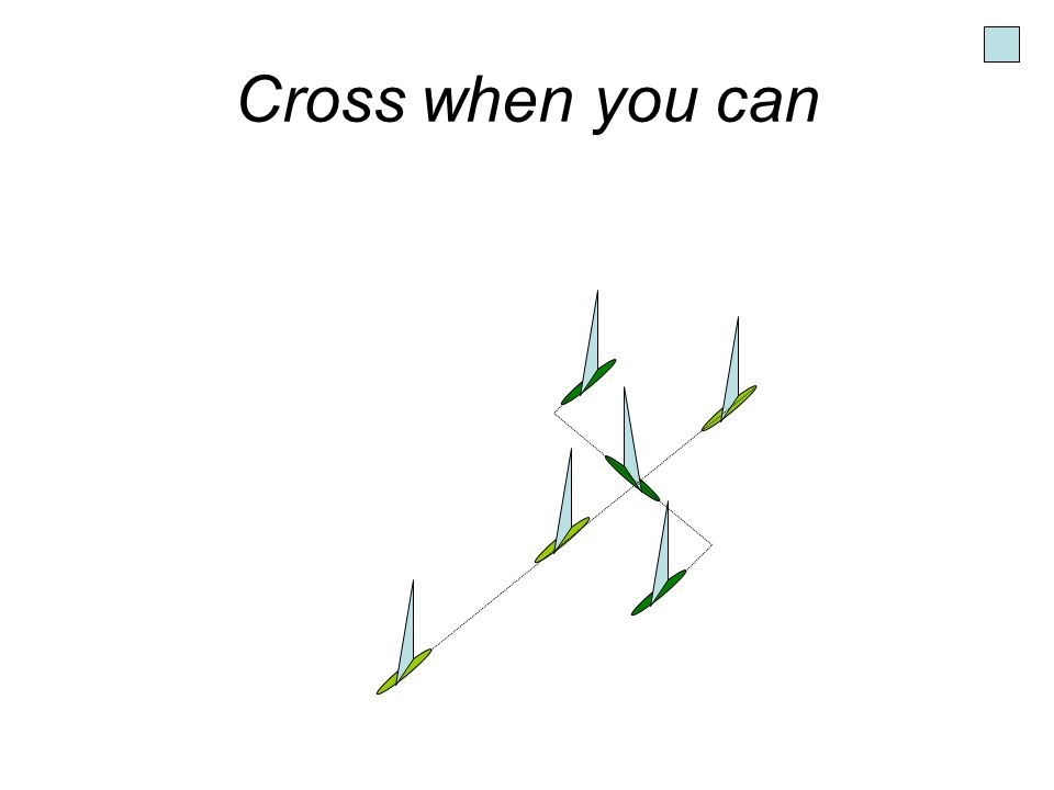 Cross when you can