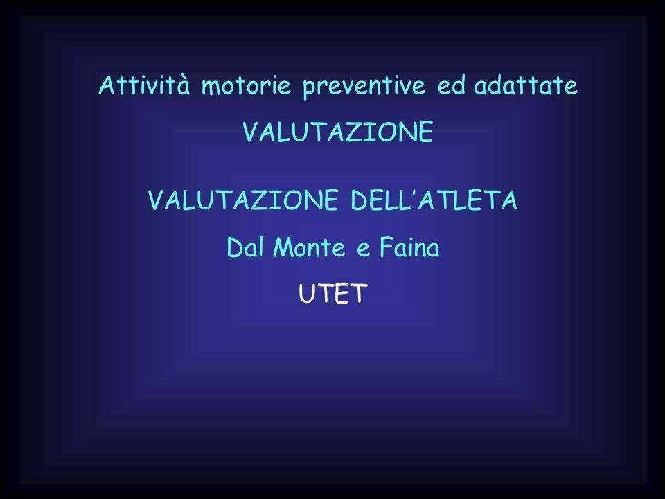 Attività motorie preventive ed adattate VALUTAZIONE