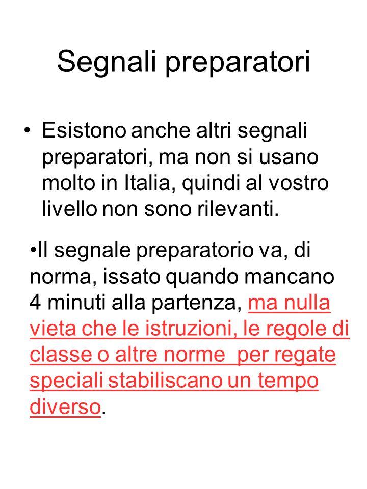 Segnali preparatori Esistono anche altri segnali preparatori, ma non si usano molto in Italia, quindi al vostro livello non sono rilevanti.