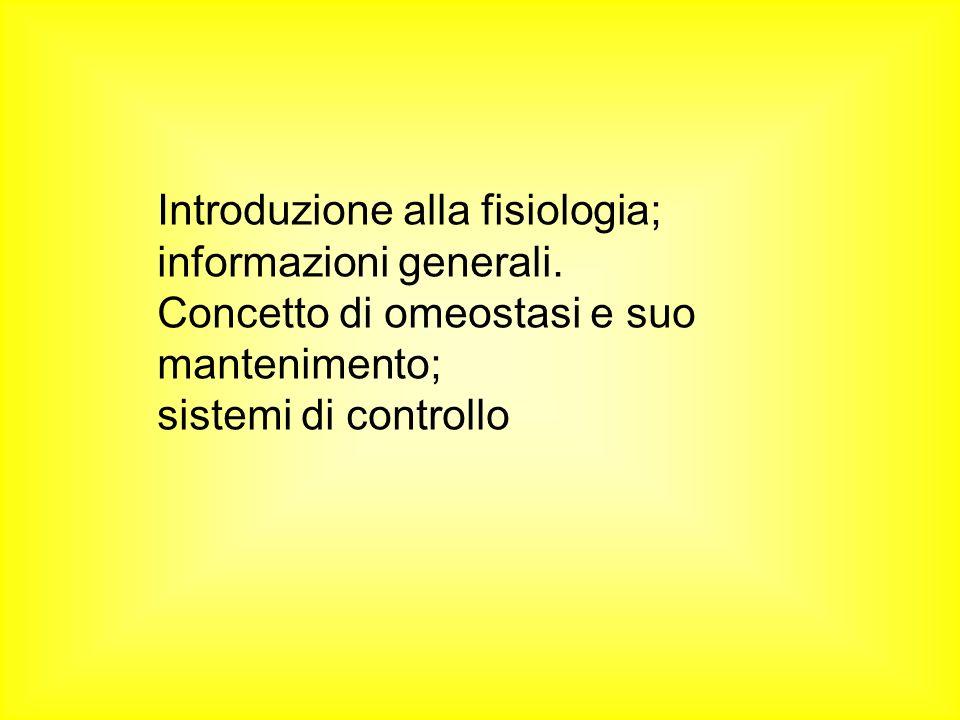 Introduzione alla fisiologia; informazioni generali.