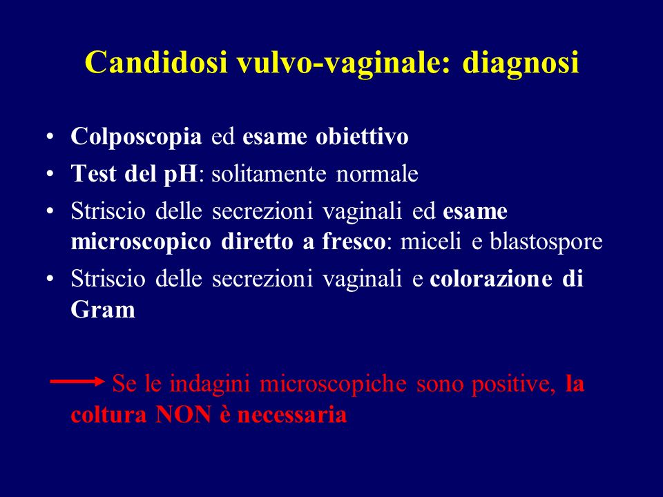 Candidosi vulvo-vaginale: diagnosi
