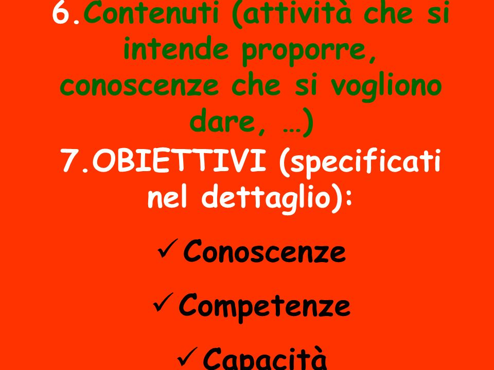 7.OBIETTIVI (specificati nel dettaglio):